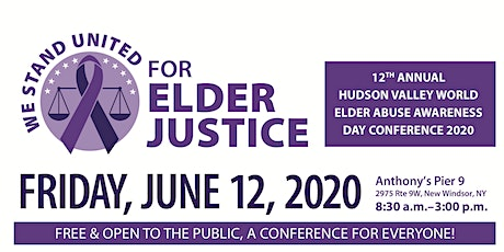 12th Annual Hudson Valley World Elder Abuse Awareness Day Conference tickets