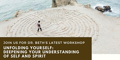 Unfolding Yourself: Deepening Your Understanding of Self and Spirit tickets