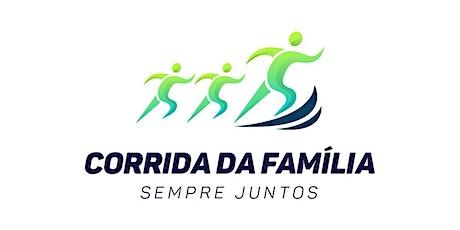 Corrida da Família - Sempre Juntos ingressos