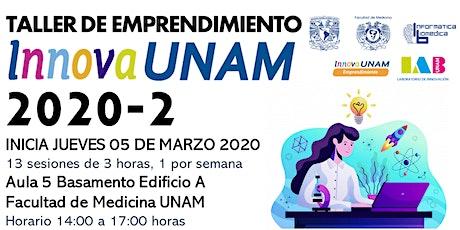 TALLER DE EMPRENDIMIENTO INNOVAUNAM FACMED 2020-2 boletos