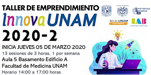 TALLER DE EMPRENDIMIENTO INNOVAUNAM FACMED 2020-2