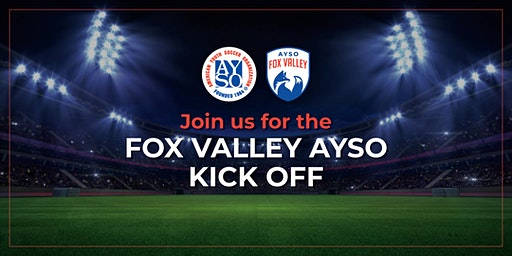 AYSO Fox Valley Soccer Kick Off