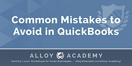 Common Mistakes in QuickBooks - Alloy Academy Hammonton tickets