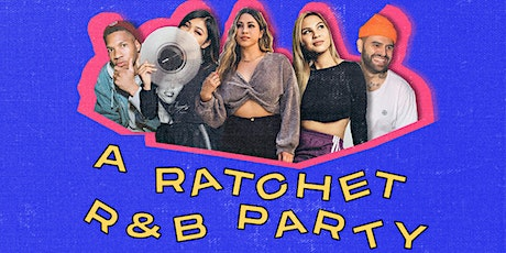 A Ratchet R&B Party tickets