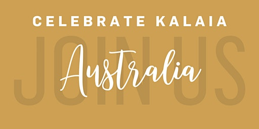 Celebrate Kalaia - Australia (Melbourne)