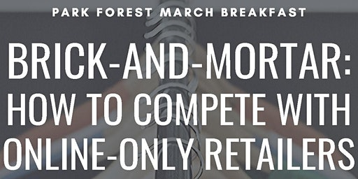 BRICK-AND-MORTAR: How to Compete with Online-Only Retailers