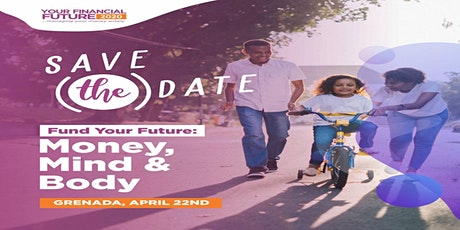Your Financial Future 2020 - Grenada tickets