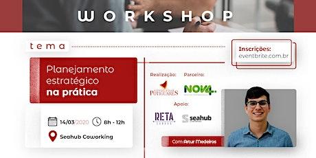 Workshop: Planejamento Estratégico na prática bilhetes