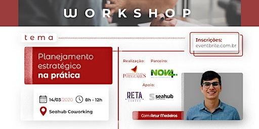 Workshop: Planejamento Estratégico na prática