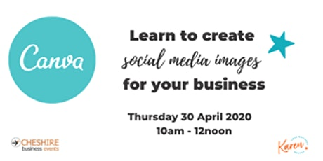 Canva Workshop- Create social media images for your business ONLINE tickets