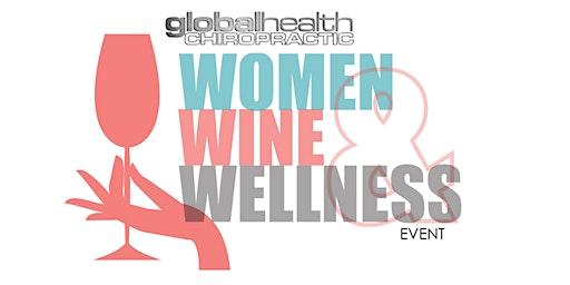 Women, Wine, Wellness Event -March