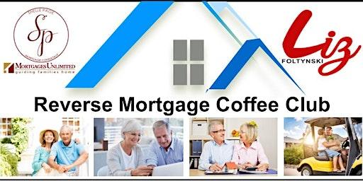 Reverse Mortgage Coffee Club