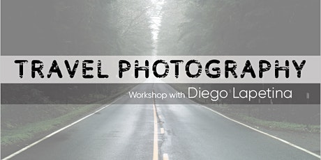 FREE Travel Photography Workshop with Diego tickets