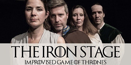 The Iron Stage: Improvised Game of Thrones tickets