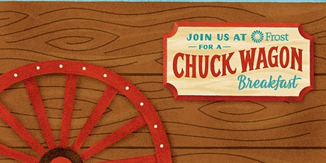 CELEBRATE THE RODEO WITH A CHUCK WAGON BREAKFAST AT FROST BANK CLEAR CREEK tickets