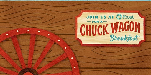 CELEBRATE THE RODEO WITH A CHUCK WAGON BREAKFAST AT FROST BANK CLEAR CREEK