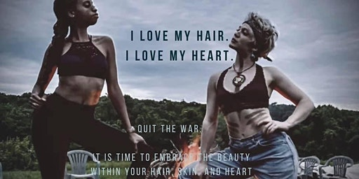 LOVE my HAIR • LOVE my HEART: Workshop designed with you in mind