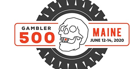 The 2nd Annual Maine Gambler 500 tickets