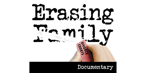 ERASING FAMILY EXCLUSIVE PRIVATE SCREENING