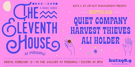 Pershing & KUTX Present | The Eleventh House with Jet or Not tickets