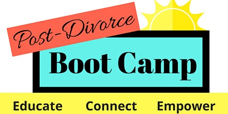 Post Divorce Boot Camp - Southborough, MA tickets