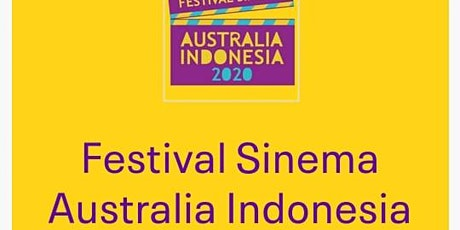FESTIVAL SINEMA AUSTRALIA INDONESIA 2020 tickets