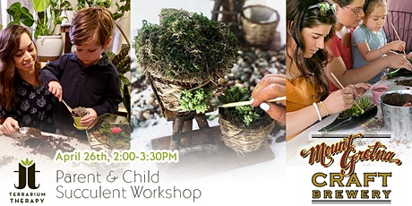Parent and Child Succulent Workshop At Mount Gretna Craft Brewery tickets