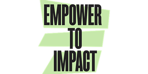 Empower to Impact