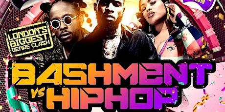Bashment Vs Hip Hop -  London's Biggest Genre Clash Party tickets