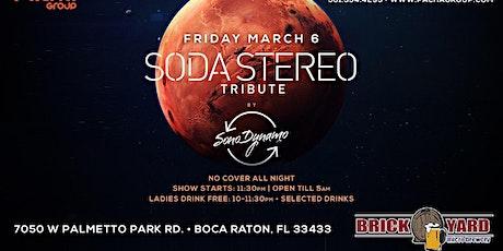 Soda Stereo TRIBUTE BOCA RATON!! Friday March 6th @ BRICKYARD tickets