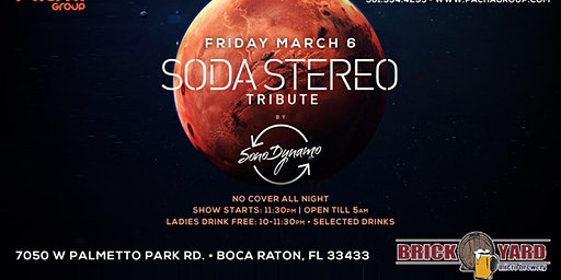 Soda Stereo TRIBUTE BOCA RATON!! Friday March 6th @ BRICKYARD