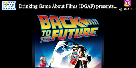 """DGAF SF presents """"Back to the Future"""" tickets"""