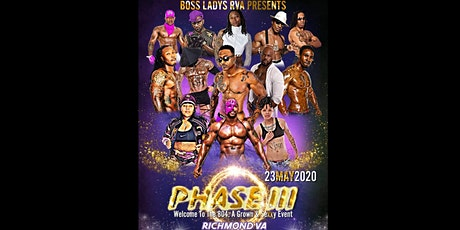 "Phase III ""Welcome to the 804"" A Grown & Sexxxy Event tickets"