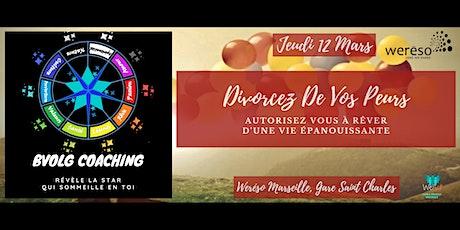 Meeting 2 : Divorcez De Vos Peurs billets