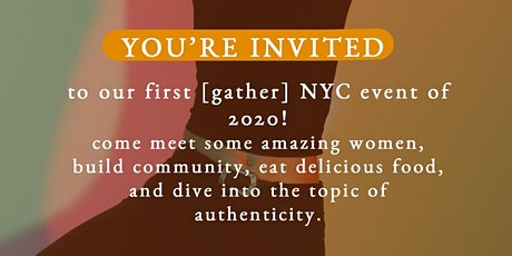 Seeking Authenticity - [gather] NYC Event tickets