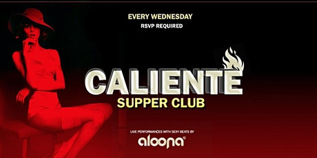 Caliente Supper Club | Miami tickets