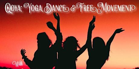 Qoya: Yoga, Dance & Free Movement tickets
