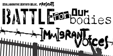 Battle For Our Bodies: Immigrant Voices tickets