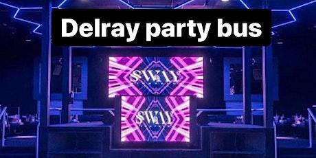 Sway Party Bus Delray Beach Friday Nights tickets