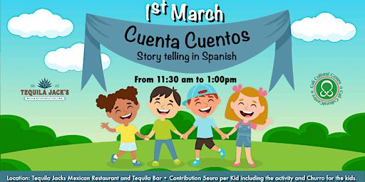 Story Telling in Spanish - Cuenta Cuentos