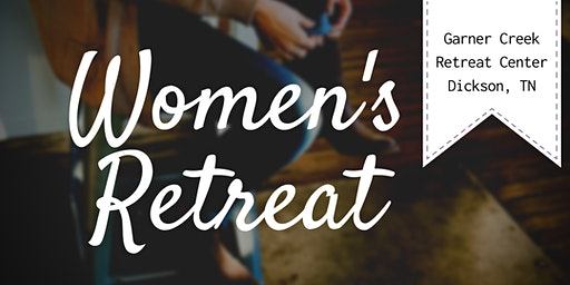 Steal Away Women's Retreat - Dickson, TN