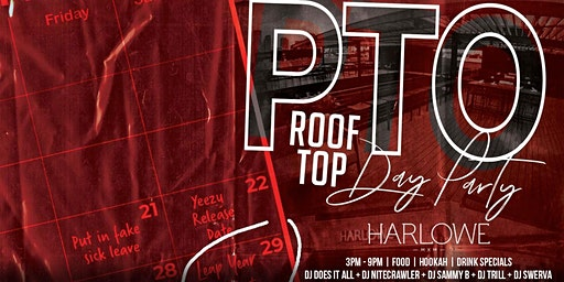 PTO at The Harlowe | Leap Year Day Party