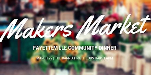 VENDOR SIGN UP - Fayetteville Community Dinner - Makers Market