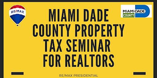 Aventura - Miami Dade County Property Tax Seminar for Realtors