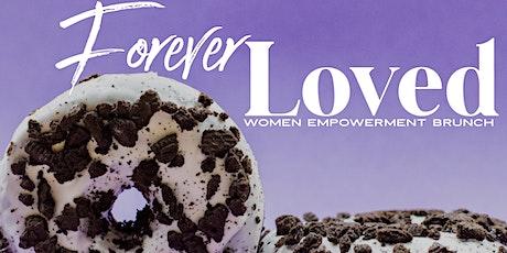 Forever Loved Women's Empowerment Brunch tickets