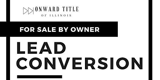 FSBO: Lead Conversion