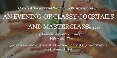 An Evening of Classy Cocktails and Masterclass tickets