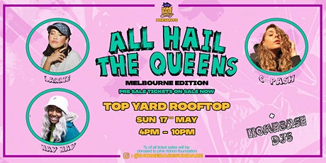 Homebase | All Hail The Queens Melbourne tickets