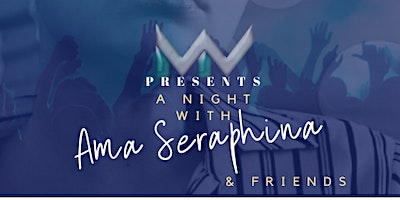 My World Studios Presents, A Night With Ama & Friends