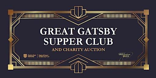 Charles Sturt University Foundation Great Gatsby Supper Club